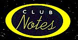 ButtonClubNotes.jpg (6192 bytes)